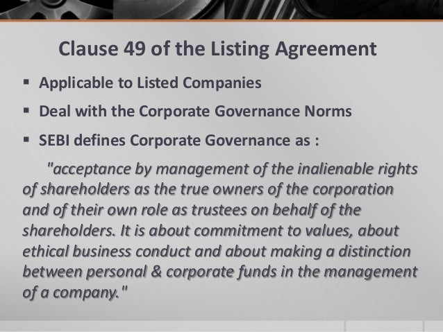 Revised Corporate Governance Norms - Clause 49 Of Listing Agreement