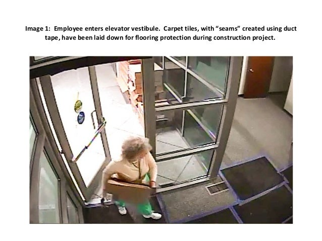 "Image 1: Employee enters elevator vestibule. Carpet tiles, with ""seams"" created using duct tape, have been laid down for f..."