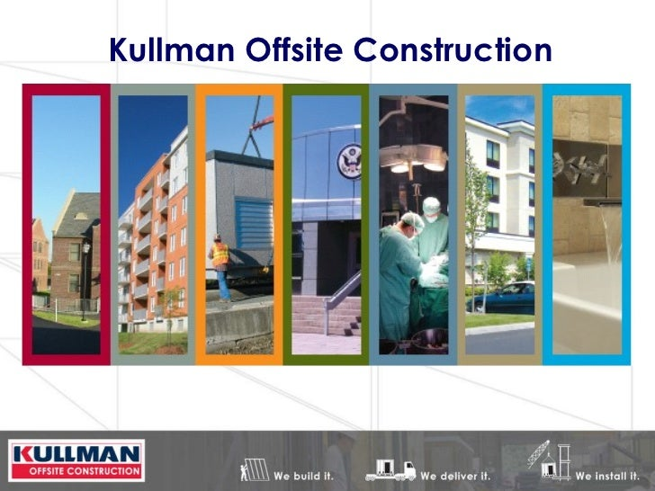 Kullman Offsite Construction