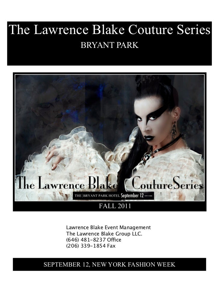 The Lawrence Blake Couture Series                BRYANT PARK           Lawrence Blake Event Management           The Lawre...