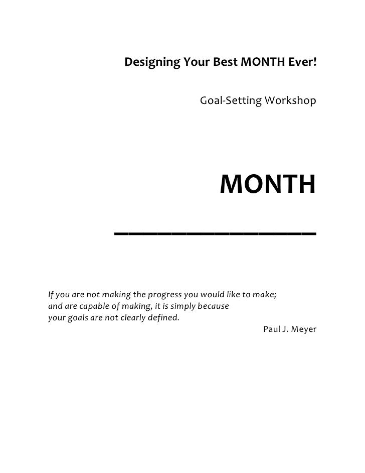 Designing Your Best MONTH Ever!                                        Goal-Setting Workshop                            MO...