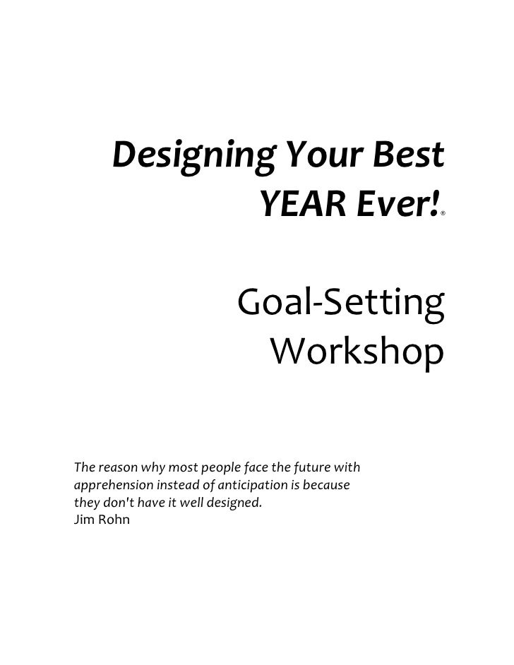 Designing Your Best               YEAR Ever!                          ®                               Goal-Setting        ...