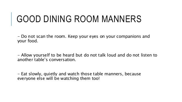 21 GOOD DINING ROOM MANNERS