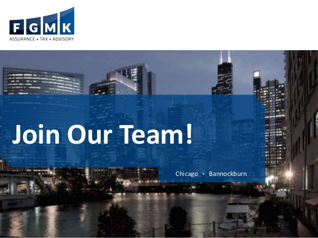 Join Our Team! Chicago • Bannockburn