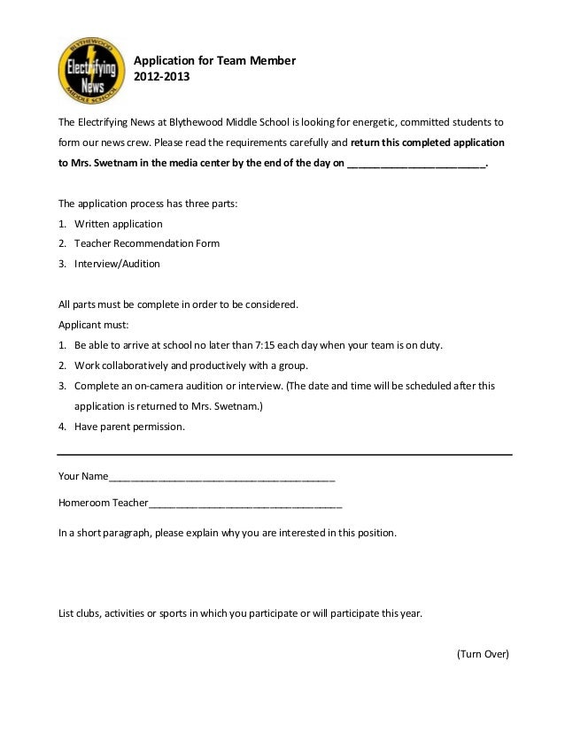Application for Team Member                  2012-2013The Electrifying News at Blythewood Middle School is looking for ene...