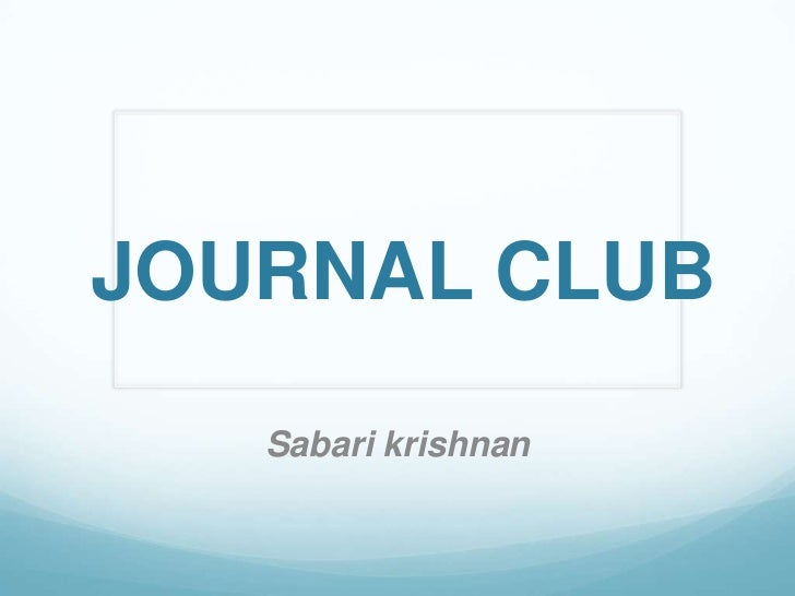 JOURNAL CLUB   Sabari krishnan