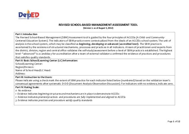 Page 1 of 12 REVISED SCHOOL-BASED MANAGEMENT ASSESSMENT TOOL (Version 1. as of August 5, 2012) Part I: Introduction The Re...