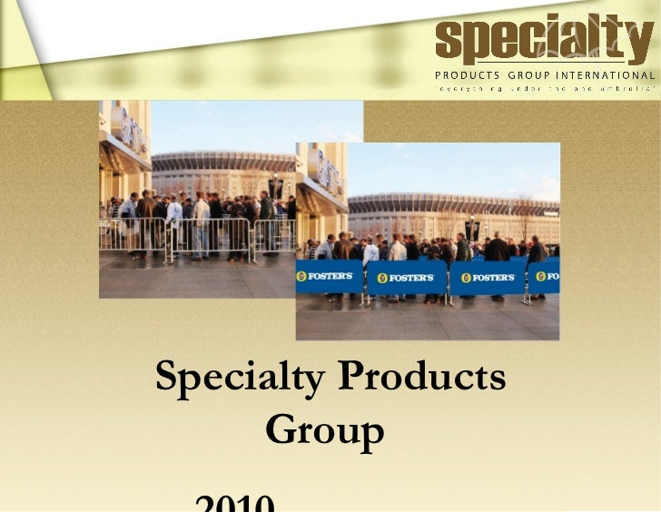 Specialty Products Group  2010