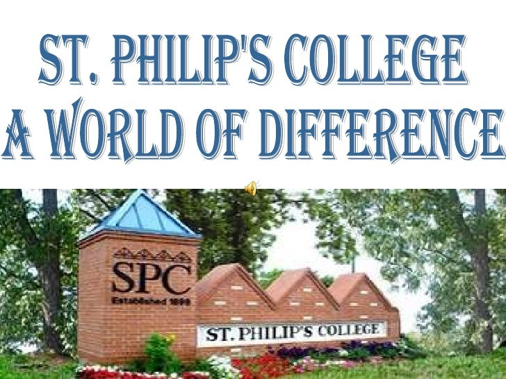St. Philip's College  A world of Difference