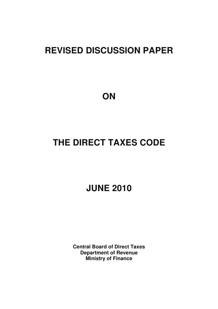 REVISED DISCUSSION PAPER                     ON      THE DIRECT TAXES CODE               JUNE 2010          Central Board ...