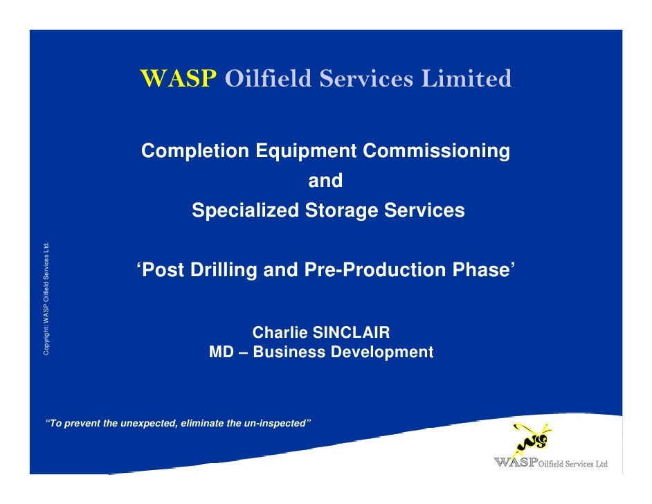 WASP Oilfield Services Limited                                           Completion Equipment Commissioning               ...