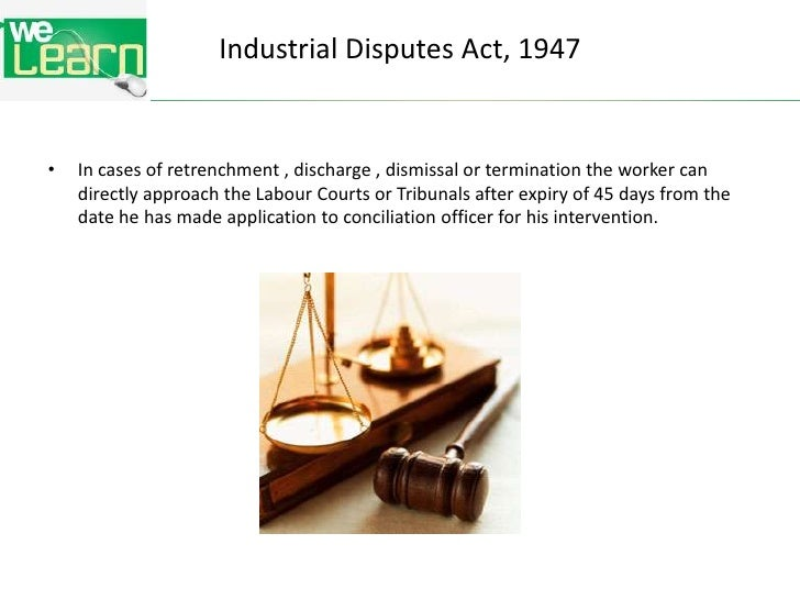 case on industrial dispute Judgment search results home  cases phrase: industrial disputes act 1947   the of the government publication of the industrial disputes act, 1947, and the.