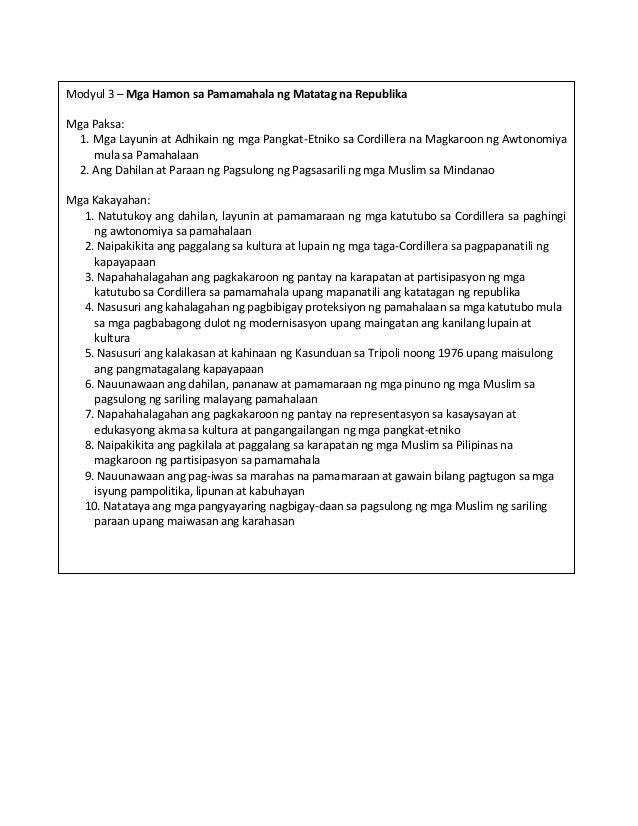 Modyul 3 – Mga Hamon sa Pamamahala ng Matatag na Republika Mga Paksa: 1. Mga Layunin at Adhikain ng mga Pangkat-Etniko sa ...