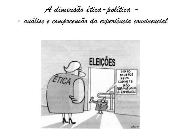 A dimensão ética-política -- análise e compreensão da experiência convivencial