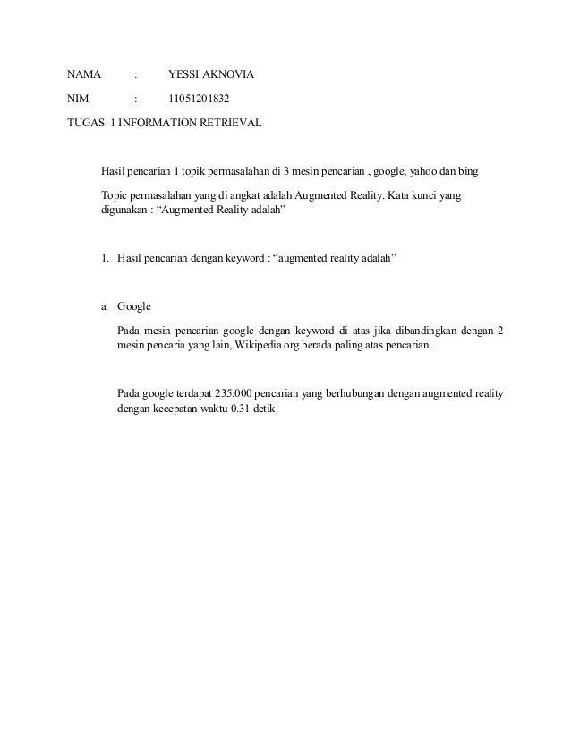 NAMA         :      YESSI AKNOVIANIM          :      11051201832TUGAS 1 INFORMATION RETRIEVAL      Hasil pencarian 1 topik...