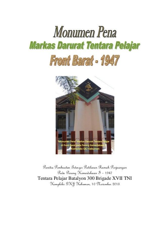 Panitia Pembuatan Tetenger Patilasan Rumah Perjuangan Pada Perang Kemerdekaan I – 1947 Tentara Pelajar Batalyon 300 Brigad...