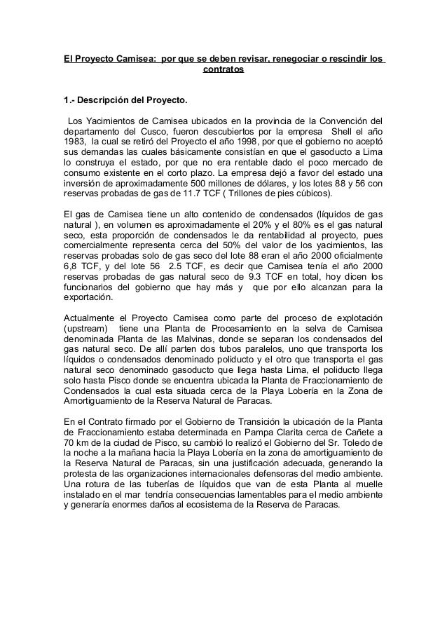 El Proyecto Camisea: por que se deben revisar, renegociar o rescindir los contratos 1.- Descripción del Proyecto. Los Yaci...
