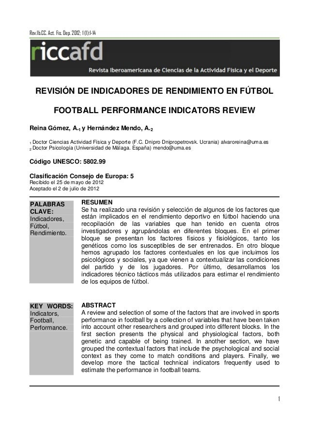 1PALABRASCLAVE:Indicadores,Fútbol,Rendimiento.KEY WORDS:Indicators,Football,Performance.Rev.Ib.CC. Act. Fis. Dep. 2012; 1 ...