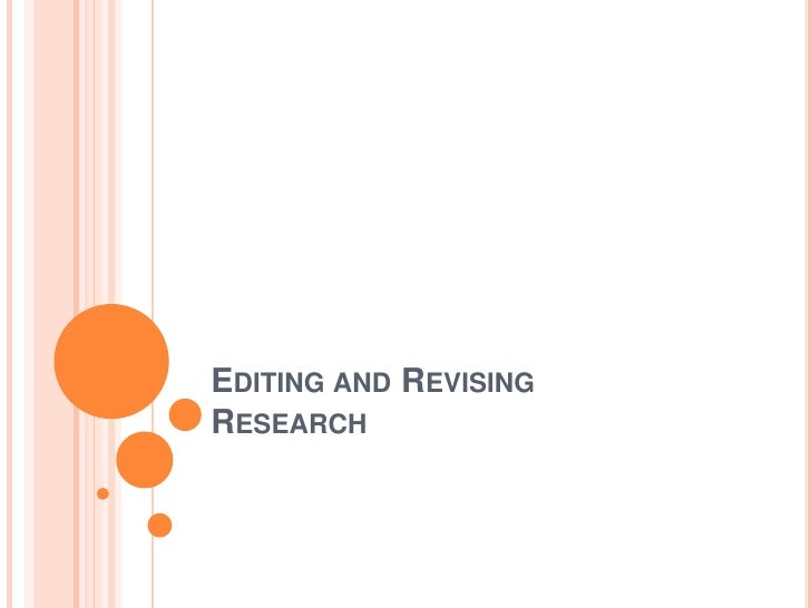 Editing and Revising Research<br />