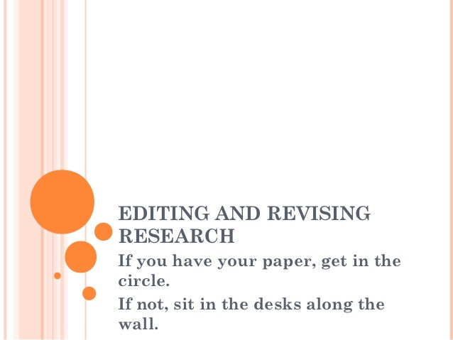 tips for revising a research paper What is a research paper revising and proofreading the draft  what is revising writing is only half the job of writing.