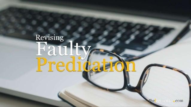 Faulty Revising Predication