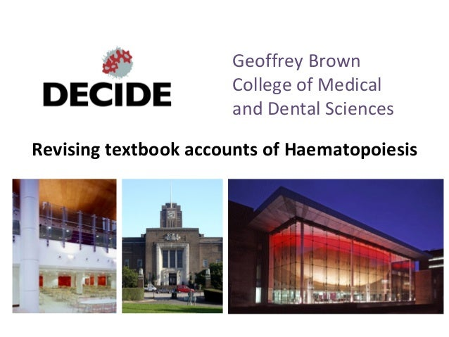 Geoffrey Brown                      College of Medical                      and Dental SciencesRevising textbook accounts ...