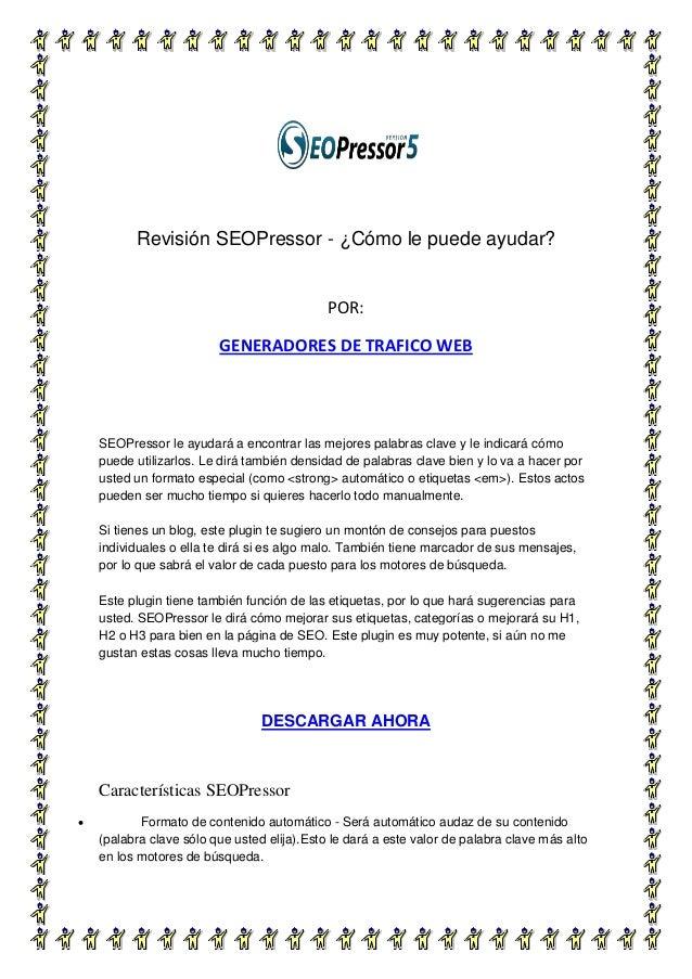 Revisión SEOPressor - ¿Cómo le puede ayudar?                                             POR:                         GENE...