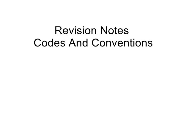 Revision Notes  Codes And Conventions
