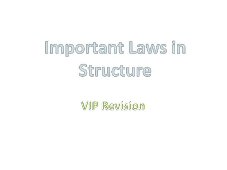 Important Laws in Structure<br />VIP Revision<br />