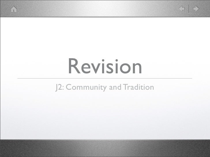 Revision J2: Community and Tradition