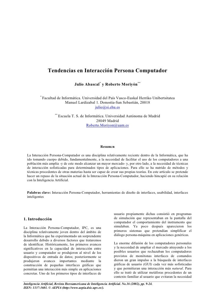 Tendencias en Interacción Persona Computador                                         Julio Abascal* y Roberto Moriyón**   ...