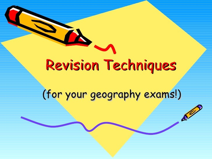 revision techniques for essay exams 10 tips for taking essay exams  approach, the next forty minutes or so for  writing, and the last ten or fifteen minutes for revising and editing.
