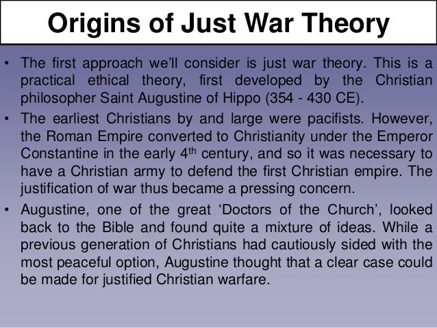 just war theory Applying ethics & the just war theory to ww1 by alice, jeremy, lachlan, & daniel we believe that world war one was a just war on a few of the conditions but there were certainly a few points where it really didn't meet the criteria and some conditions of just war were not met.