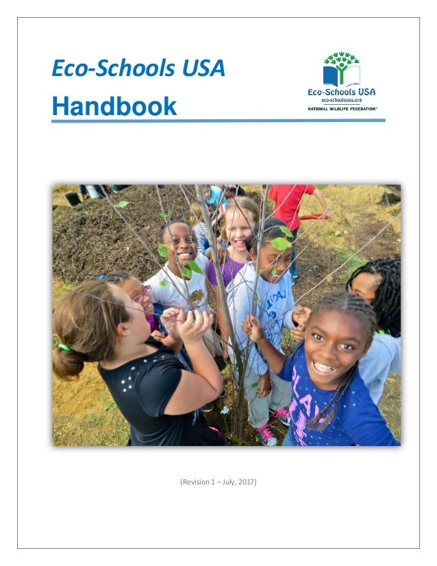 Eco-Schools USA Handbook (Revision 1 – July, 2017)