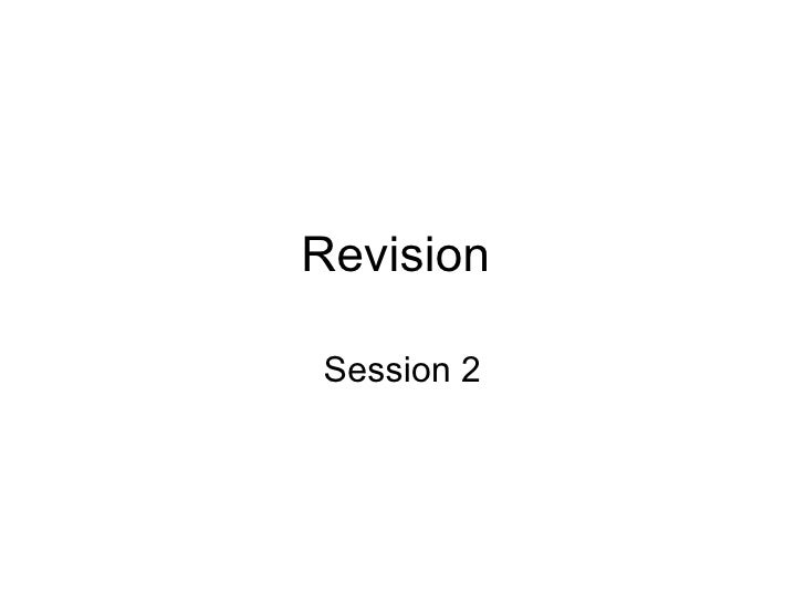 Revision  Session 2