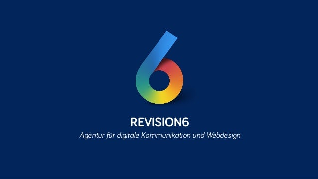 REVISION6 Agentur für digitale Kommunikation und Webdesign