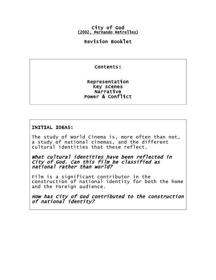 City of God <br />(2002, Fernando Meirelles)<br />Revision Booklet<br />Contents:<br />Representation<br />Key scenes<br /...