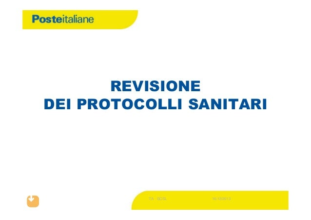 REVISIONE DEI PROTOCOLLI SANITARI  TA - GCSL  16/12/2013