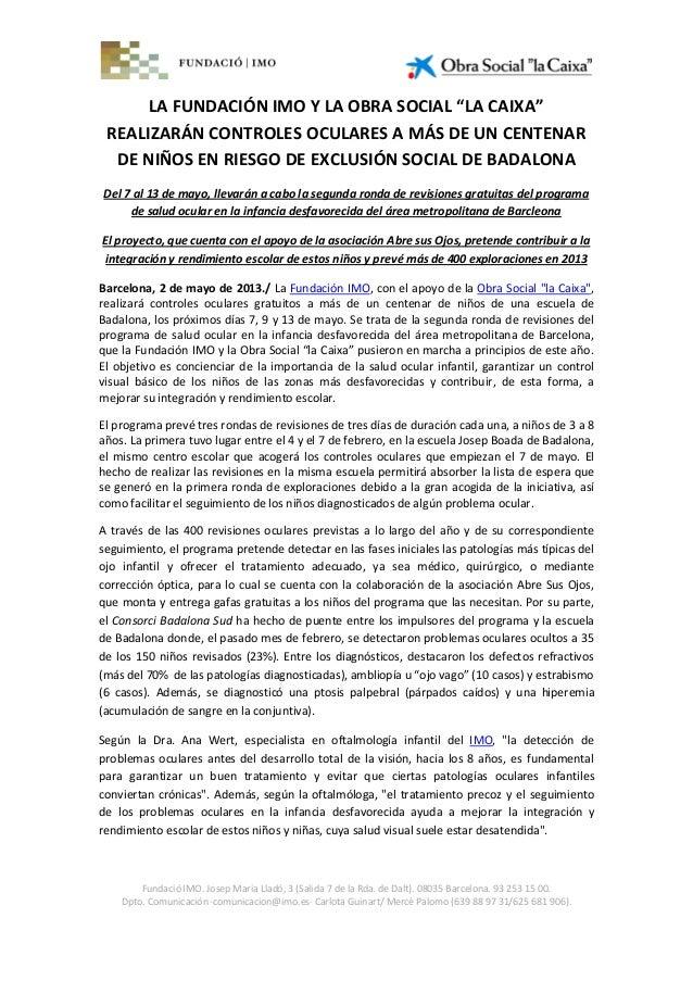 """LA FUNDACIÓN IMO Y LA OBRA SOCIAL """"LA CAIXA"""" REALIZARÁN CONTROLES OCULARES A MÁS DE UN CENTENAR DE NIÑOS EN RIESGO DE EXCL..."""