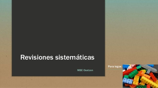 Revisiones sistemáticas MBE Osatzen Para legos