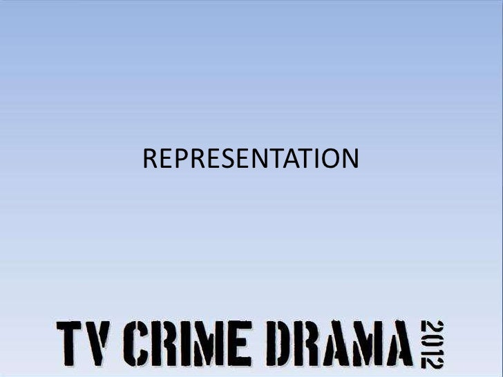 TV Crime Drama Representation, Audience and Institution
