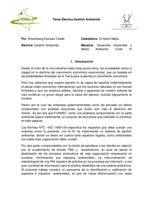 Tarea Electiva Gestión AmbientalPor: Rosemberg Estrada ToledoElectiva: Gestión AmbientalCatedrático: Dr Mario MejíaMaestrí...