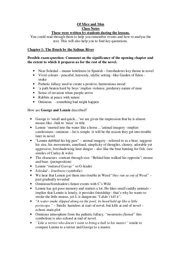 Of Mice and Men Class Notes These were written by students during the lessons. You could read through them to help you rem...