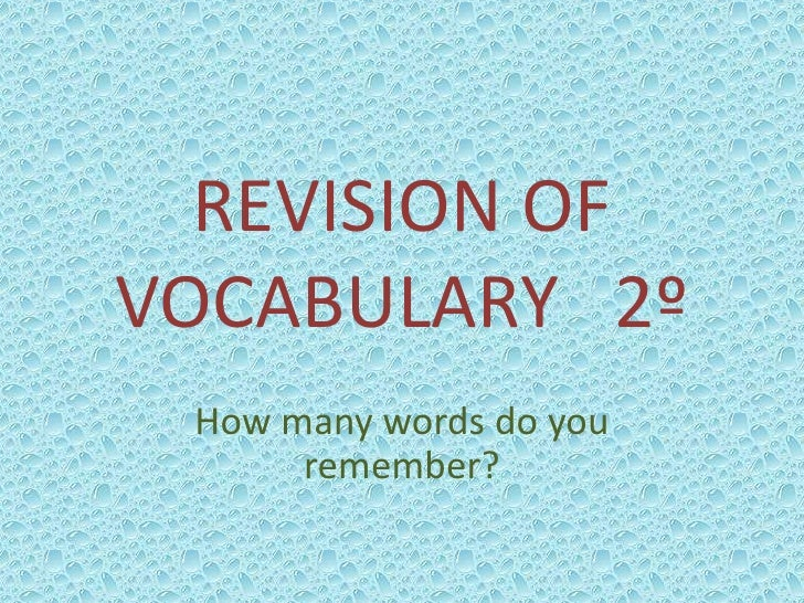 REVISION OF VOCABULARY   2º<br />Howmanywords do youremember?<br />