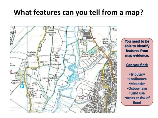 What features can you tell from a map?