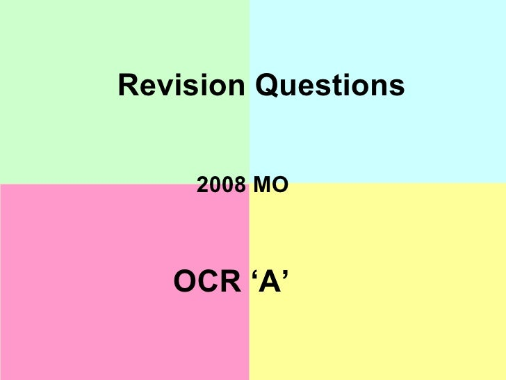 Revision Questions 2008 MO OCR 'A'