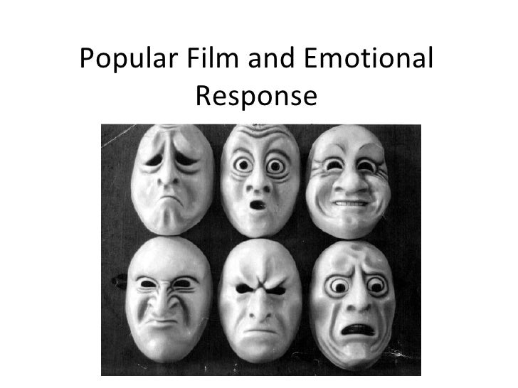 Popular Film and Emotional         Response