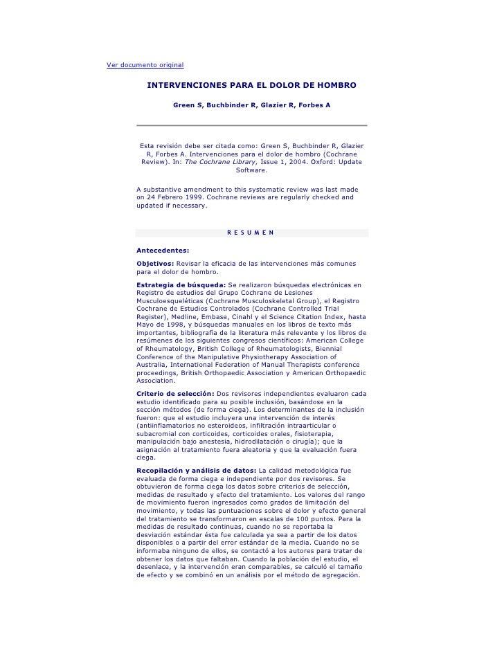 Ver documento original              INTERVENCIONES PARA EL DOLOR DE HOMBRO                     Green S, Buchbinder R, Glaz...