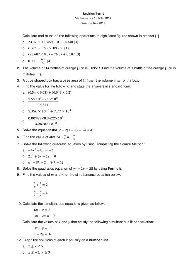 Revision Test 1 Mathematics 1 (MTH1012) Session Jun 2013 1. Calculate and round off the following operations to significan...