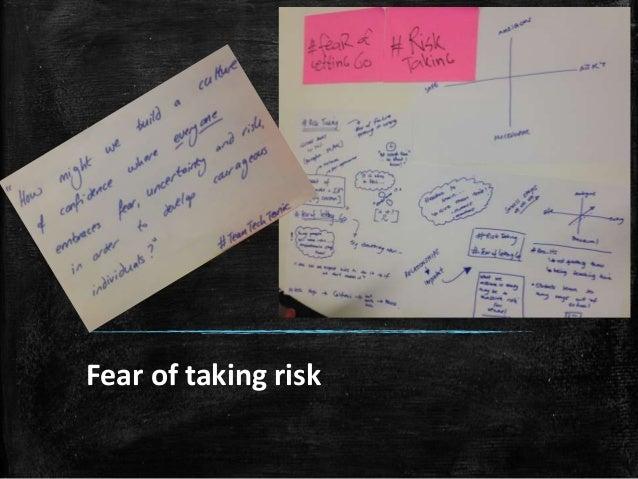 Fear of taking risk